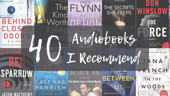 40 Audiobooks I Recommend